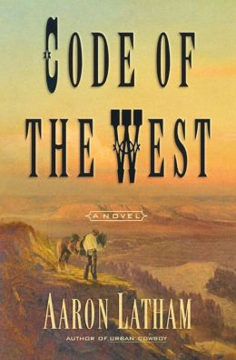 Code of the West: A Novel
