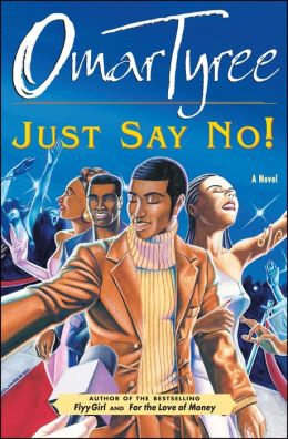 Just Say No!: A Novel