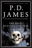 Book Cover Image. Title: The Skull beneath the Skin (Cordelia Gray Series #2), Author: P. D. James