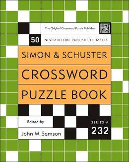 Simon and Schuster Crossword Puzzle Book #232