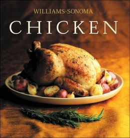 Williams-Sonoma Collection: Chicken