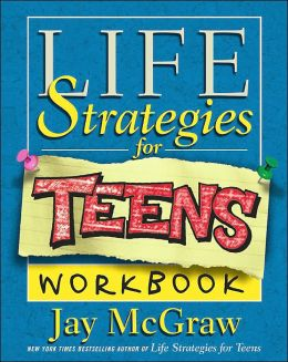 Life Strategies for Teens Workbook