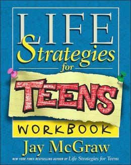 Life Strategies for Teens Workbook