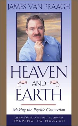 Heaven and Earth: Making the Psychic Connection
