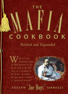 The Mafia Cookbook: Revised and Expanded