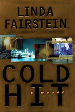 Cold Hit (Alexandra Cooper Series #3)