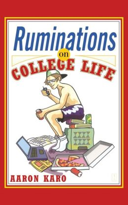 Ruminations on College Life