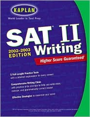 Kaplan SAT II Writing 2002-2003