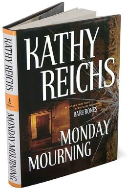 Monday Mourning (Temperance Brennan Series #7)