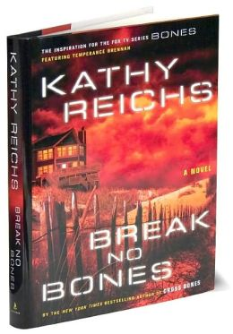 Break No Bones (Temperance Brennan Series #9)