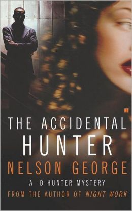 The Accidental Hunter: A D Hunter Mystery