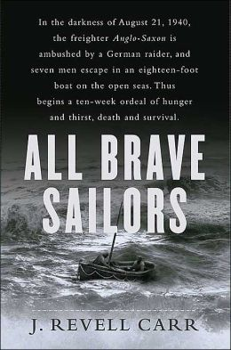 All Brave Sailors: The Sinking of the Anglo-Saxon August 21,1940