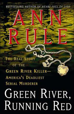 green river running red If looking for a book by ann rule green river, running red: the real story of the green river killer - america's deadliest serial murderer in pdf form, in that.