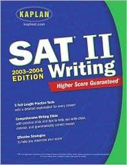 Kaplan SAT II: Writing 2003-2004