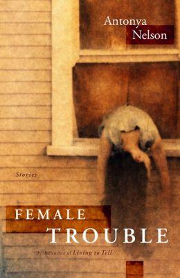 Female Trouble