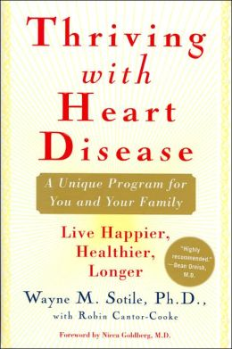 Thriving with Heart Disease: A Unique Program for You and Your Family