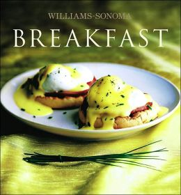 Breakfast (Williams-Sonoma Collection Series)