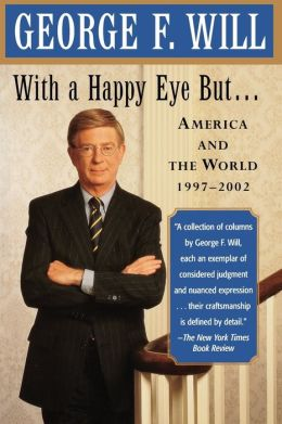 With a Happy Eye But...: America and the World, 1997--2002