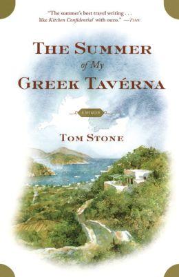 The Summer of My Greek Taverna: A Memoir