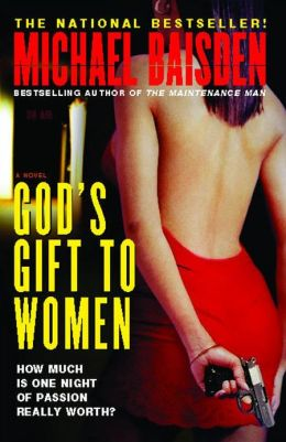 God's Gift to Women: How Much is One Night of Passion Really Worth?