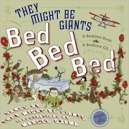 Bed, Bed, Bed: A Bedtime Book