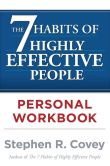 Book Cover Image. Title: The 7 Habits of Highly Effective People Personal Workbook, Author: Stephen R. Covey
