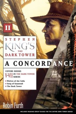 Stephen King's The Dark Tower: A Concordance, Volume 2