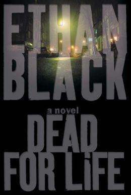 Dead for Life: A Novel