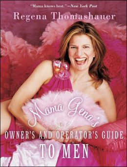 Mama Gena's Owner's and Operator's Guide to Men