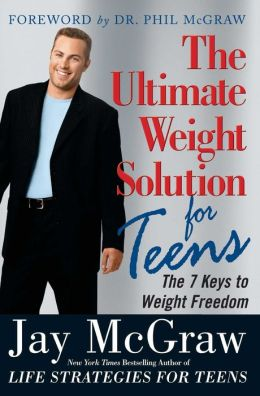 The Ultimate Weight Solution for Teens: The 7 Keys to Weight Loss Freedom