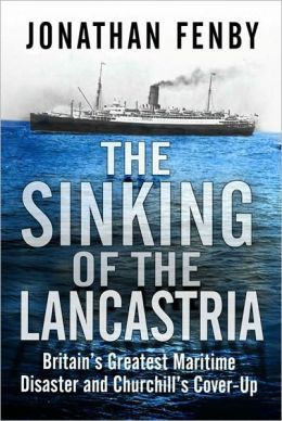 Lancastria: The Disaster Churchill Hid