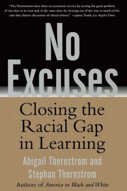 No Excuses: Closing the Racial Gap in Learning