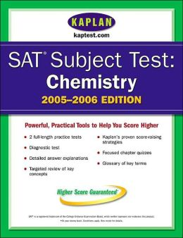 SAT Subject Tests: Chemistry 2005-2006