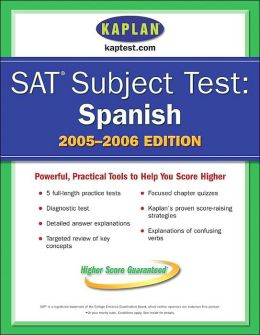 SAT Subject Tests: Spanish 2005-2006