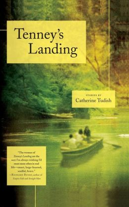 Tenney's Landing: Stories