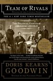 Book Cover Image. Title: Team of Rivals:  The Political Genius of Abraham Lincoln, Author: Doris Kearns Goodwin