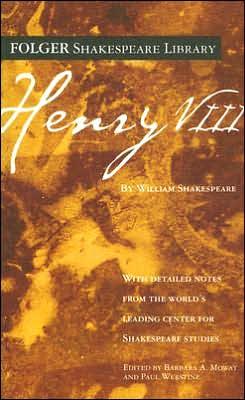 Henry VIII (Folger Shakespeare Library Series)