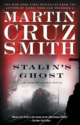 Stalin's Ghost (Arkady Renko Series #6)