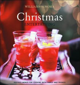 Williams-Sonoma: Christmas Entertaining