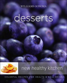 Williams-Sonoma New Healthy Kitchen Desserts