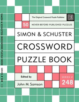 Simon and Schuster Crossword Puzzle Book #248: The Original Crossword Puzzle Publisher