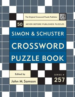 Simon & Schuster Crossword Puzzle Book #257