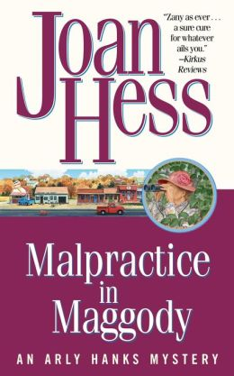 Malpractice in Maggody (Arly Hanks Series #15)