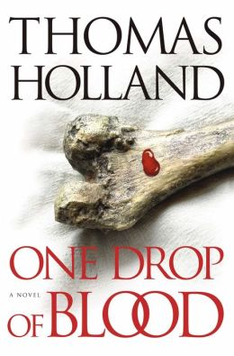 One Drop of Blood: A Novel