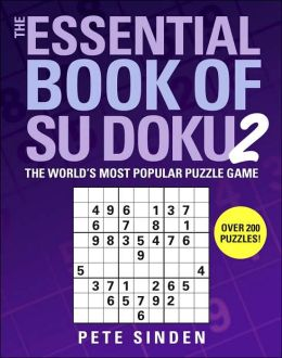 Essential Book of Su Doku, Volume 2: The World's Most Popular Puzzle Game
