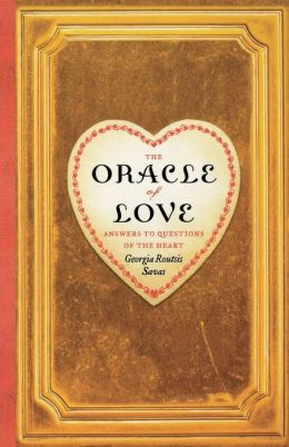 The Oracle of Love: Answers to Questions of the Heart