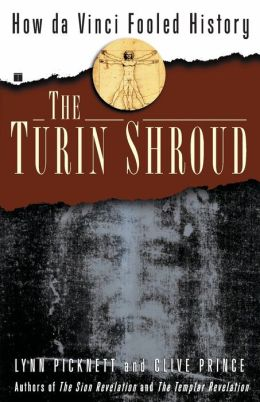 The Turin Shroud: How Da Vinci Fooled History
