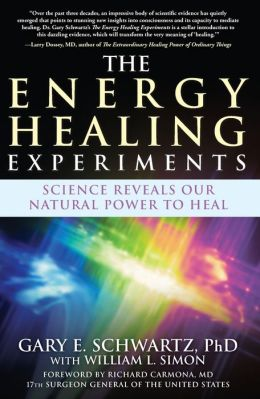 Energy Healing Experiments: Science Reveals Our Natural Power to Heal