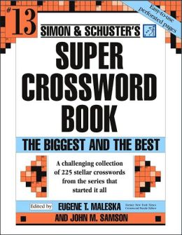 Simon & Schuster Super Crossword Puzzle Book #13