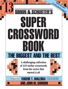 Simon & Schuster Super Crossword Puzzle Book #13